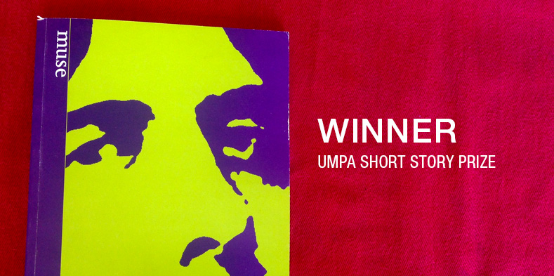 Winner, UMPA short story prize
